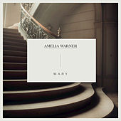 Mary by Amelia Warner