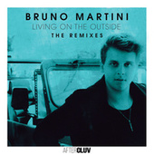 Living On The Outside - The Remixes de Bruno Martini