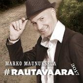 #Rautavaara2017 von Marko Maunuksela