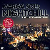 Nightchill (Chillout & Ambient Vibes) von Marga Sol