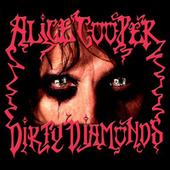 Dirty Diamonds de Alice Cooper