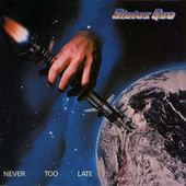 Never Too Late (Deluxe) von Status Quo