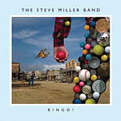 Bingo! by Steve Miller Band