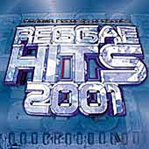 Reggae Hits 2001 by Various Artists