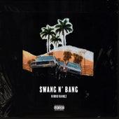 Swang N Bang by Kirko Bangz