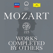 Mozart 225 - Works Completed by Others by Various Artists