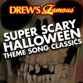 Drew's Famous Super Scary Halloween Theme Song Classics by The Hit Crew(1)
