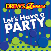 Drew's Famous Let's Have A Party di The Hit Crew(1)