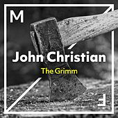 The Grimm by John Christian