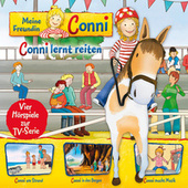 06: Conni lernt reiten / Conni am Strand / Conni in den Bergen / Conni macht Musik (Vier Hörspiele zur TV-Serie) von Meine Freundin Conni