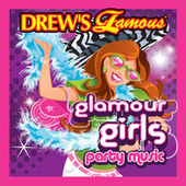 Drew's Famous Glamour Girls Party Music by The Hit Crew(1)