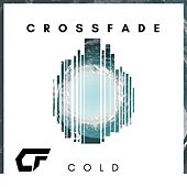 Cold by Crossfade