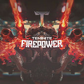 Firepower by Teminite