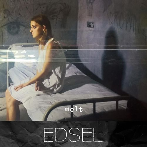 Melt by Edsel