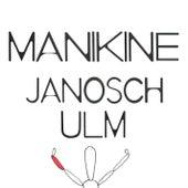 Manikine von Janosch Ulm