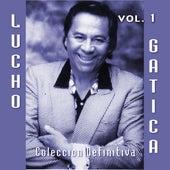 25 Canciones Inmortales, Vol. 1 by Lucho Gatica