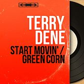 Start Movin' / Green Corn (Mono Version) by Terry Dene