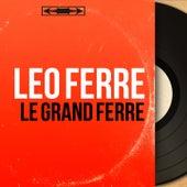 Le grand Ferré (Mono version) de Leo Ferre