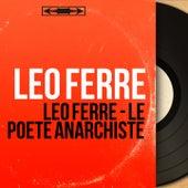 Léo Ferré - Le poète anarchiste de Various Artists