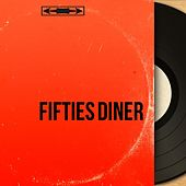 Fifties Diner (By Vintage Music) de Various Artists