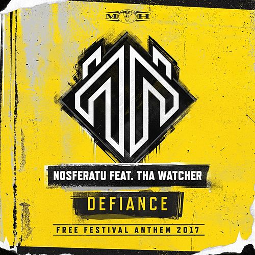 Defiance (Official Free Festival 2017 Anthem Radio Edit) by Nosferatu