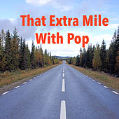 That Extra Miles With Pop by Various Artists
