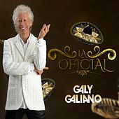 La Oficial by Galy Galiano