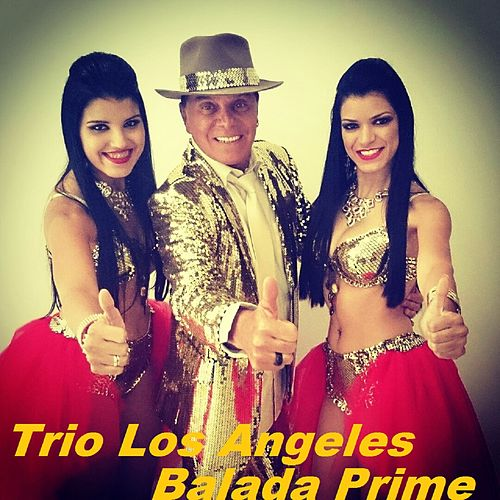 Balada Prime de Trio Los Angeles