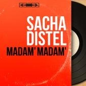 Madam' madam' (Mono Version) von Sacha Distel