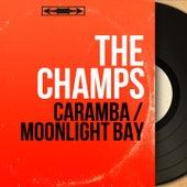 Caramba / Moonlight Bay (Mono Version) by The Champs
