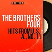 Hits from U. S. A., No. 11 (Mono Version) by The Brothers Four