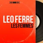 Les femmes (Mono Version) de Leo Ferre
