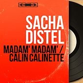 Madam' madam' / Calin calinette (Mono Version) von Sacha Distel