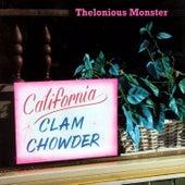 California Clam Chowder de Thelonious Monster