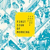 First Sign of Morning by The Young Folk