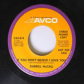 If You Don't Believe I Love You by Darrell Mccall