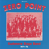 Zero Point by Kashmere Stage Band