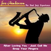 The Soul Jazz Experience de Joe Henderson