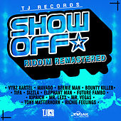 Show Off Riddim (Remastered) von Various Artists