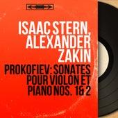 Prokofiev: Sonates pour violon et piano Nos. 1 & 2 (Mono Version) by Isaac Stern