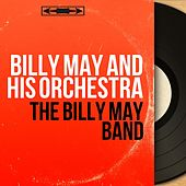 The Billy May Band (Mono Version) von Billy May