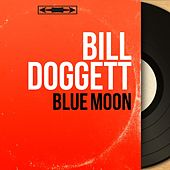Blue Moon (Mono Version) von Bill Doggett