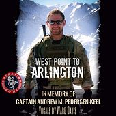 Operation Song: West Point to Arlington by Ward Davis