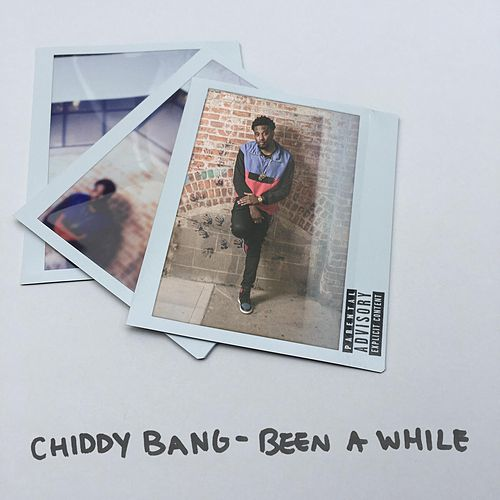 Been a While by Chiddy Bang
