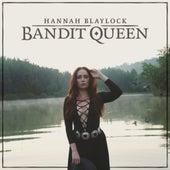 Bandit Queen by Hannah Blaylock