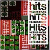 Hits - Bonus Version by Hess Is More