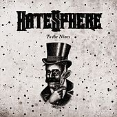 To The Nines by Hatesphere