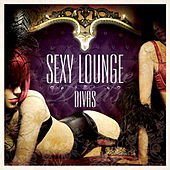 Sexy Lounge Divas de Various Artists