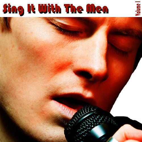 Sing It With The Men Vol 1 by Studio All Stars
