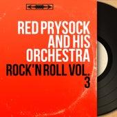 Rock'n Roll Vol. 3 (Mono Version) by Red Prysock